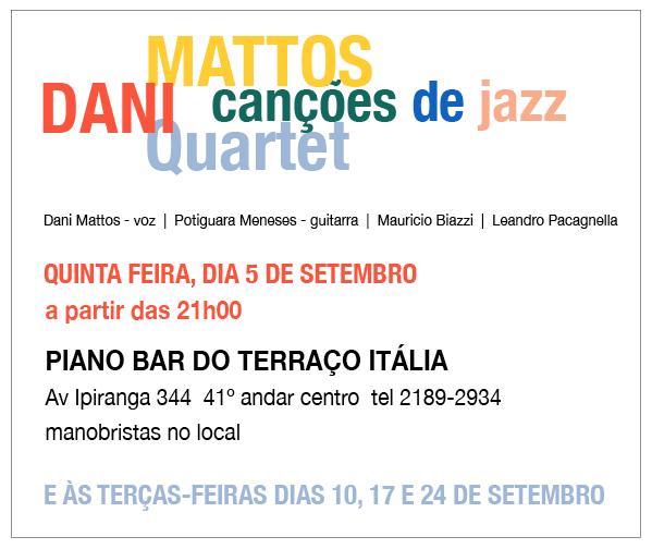 Dani Mattos Quartet no Terraço Italia